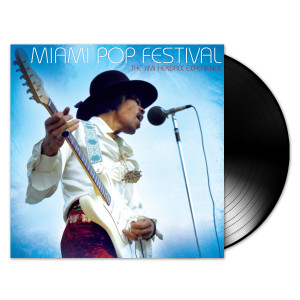 The Jimi Hendrix Experience: Miami Pop Festival