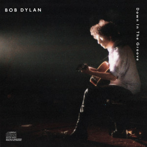Bob Dylan Down In The Groove CD