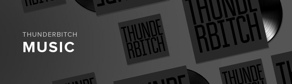 Thunderbitch Music