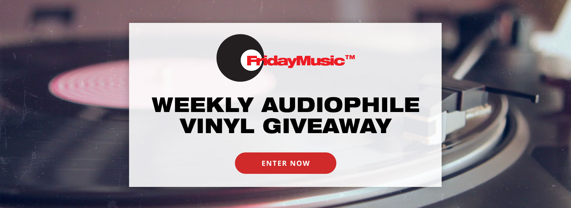 Friday Music Weekly Audiophile Vinyl Giveaway! Click Here to Enter Now!