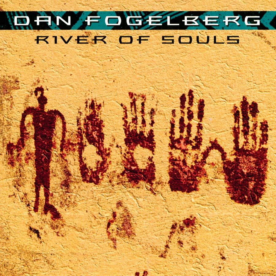 Dan Fogelberg - River of Souls CD