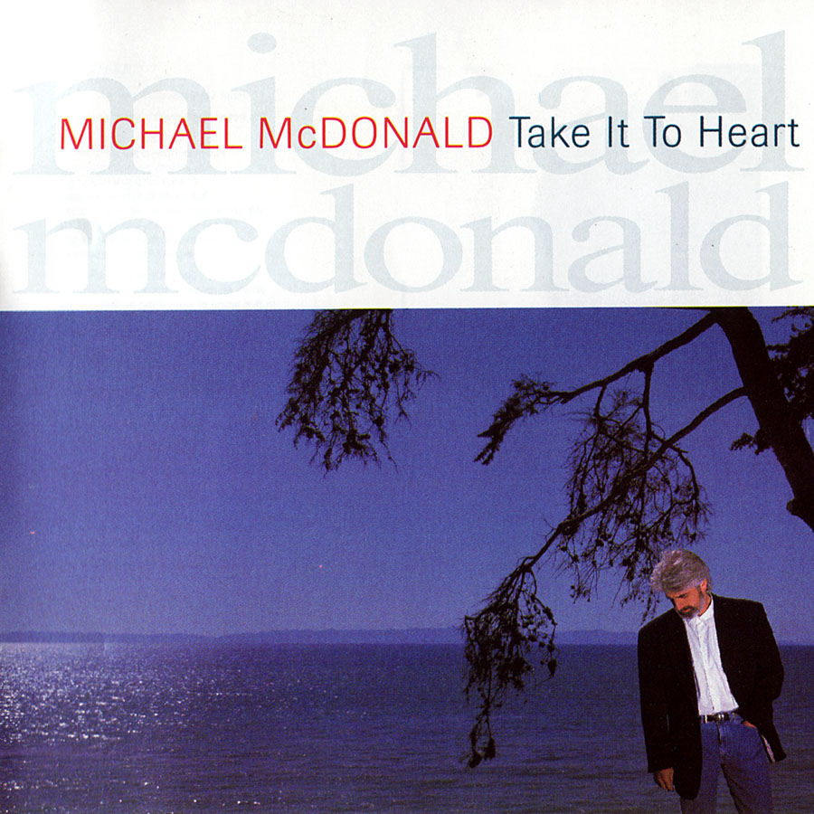 Michael McDonald - Take It to Heart CD