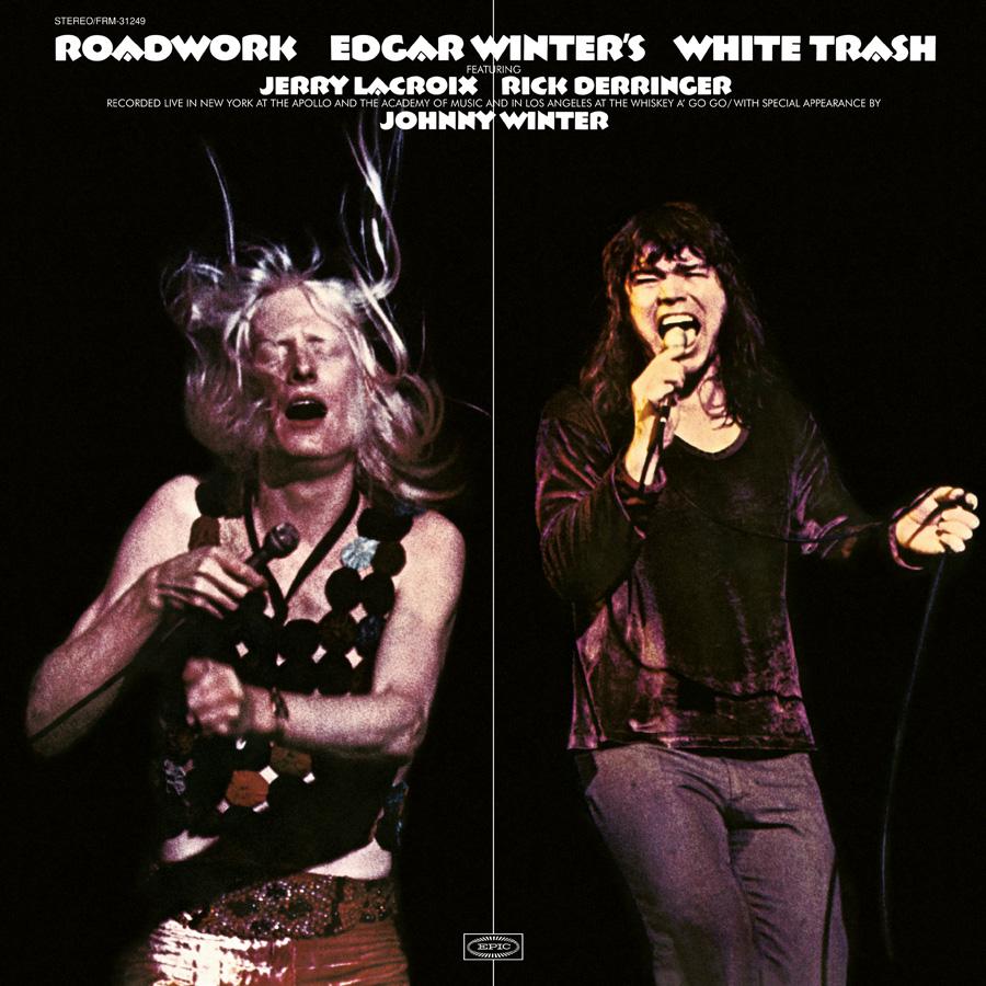 Edgar Winter's White Trash - Roadwork (180 Gram Audiophile White Vinyl/Gatefold Cover/Ltd. Edition)