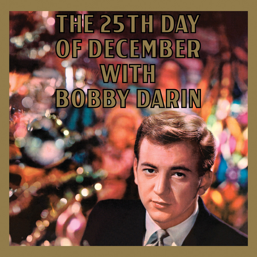 Bobby Darin - 25th Day of December (180 Gram Audiophile Vinyl/Ltd. Anniversary Edition)