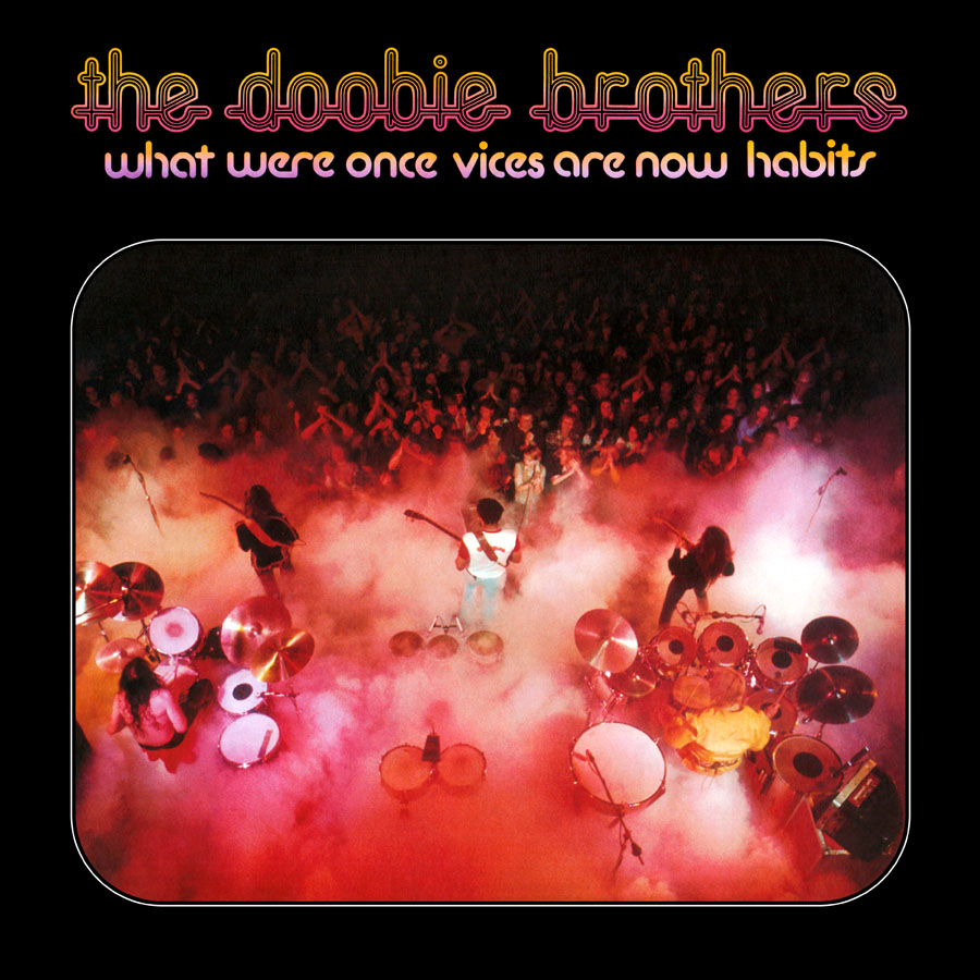 The Doobie Brothers - What Were Once Vices Are Now Habits (180 Gram Audiophile Vinyl/Ltd. Anniversary Edition/Gatefold Cover)