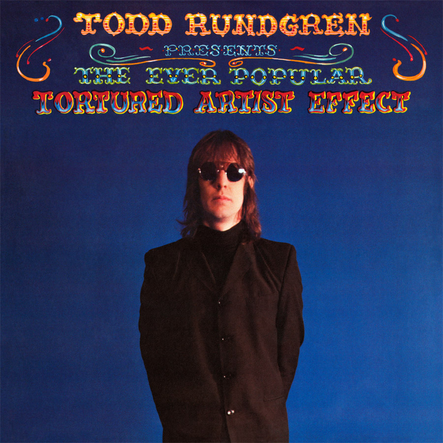 Todd Rundgren - The Ever Popular Tortured Artist Effect (180 Gram Audiophile Vinyl/Ltd. Edition/Gatefold Cover)
