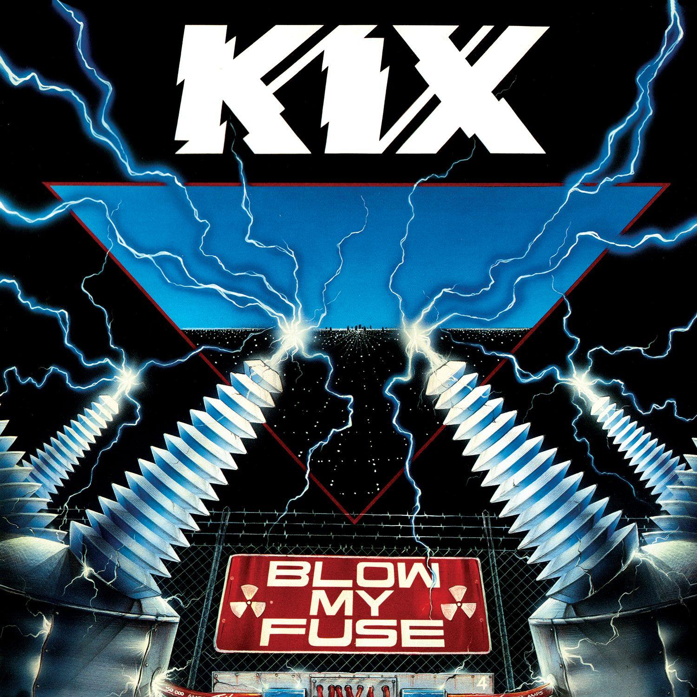 Kix - Blow My Fuse (180 Gram Audiophile Vinyl)