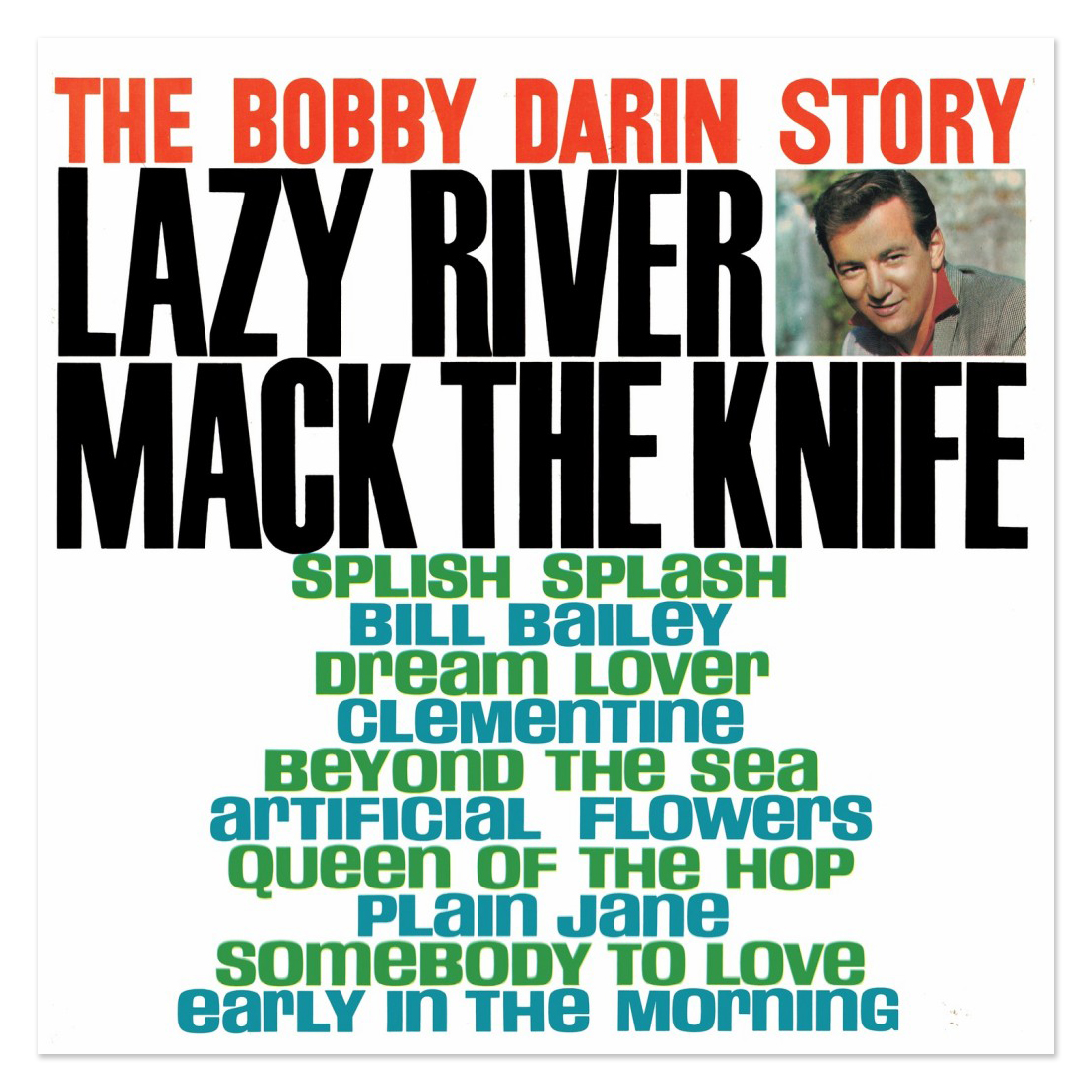 Bobby Darin The Bobby Darin Story-Greatest Hits (180 Gram Audiophile Vinyl/Limited Anniversary Edition)