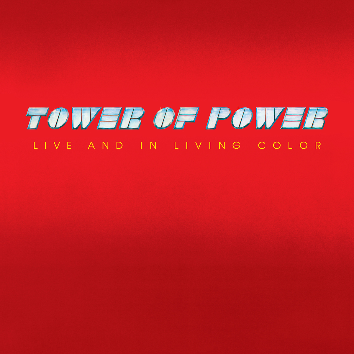 Tower Of Power - Live And In Living Color (180 Gram Audiophile Vinyl/Limited 40th Anniversary Edition)