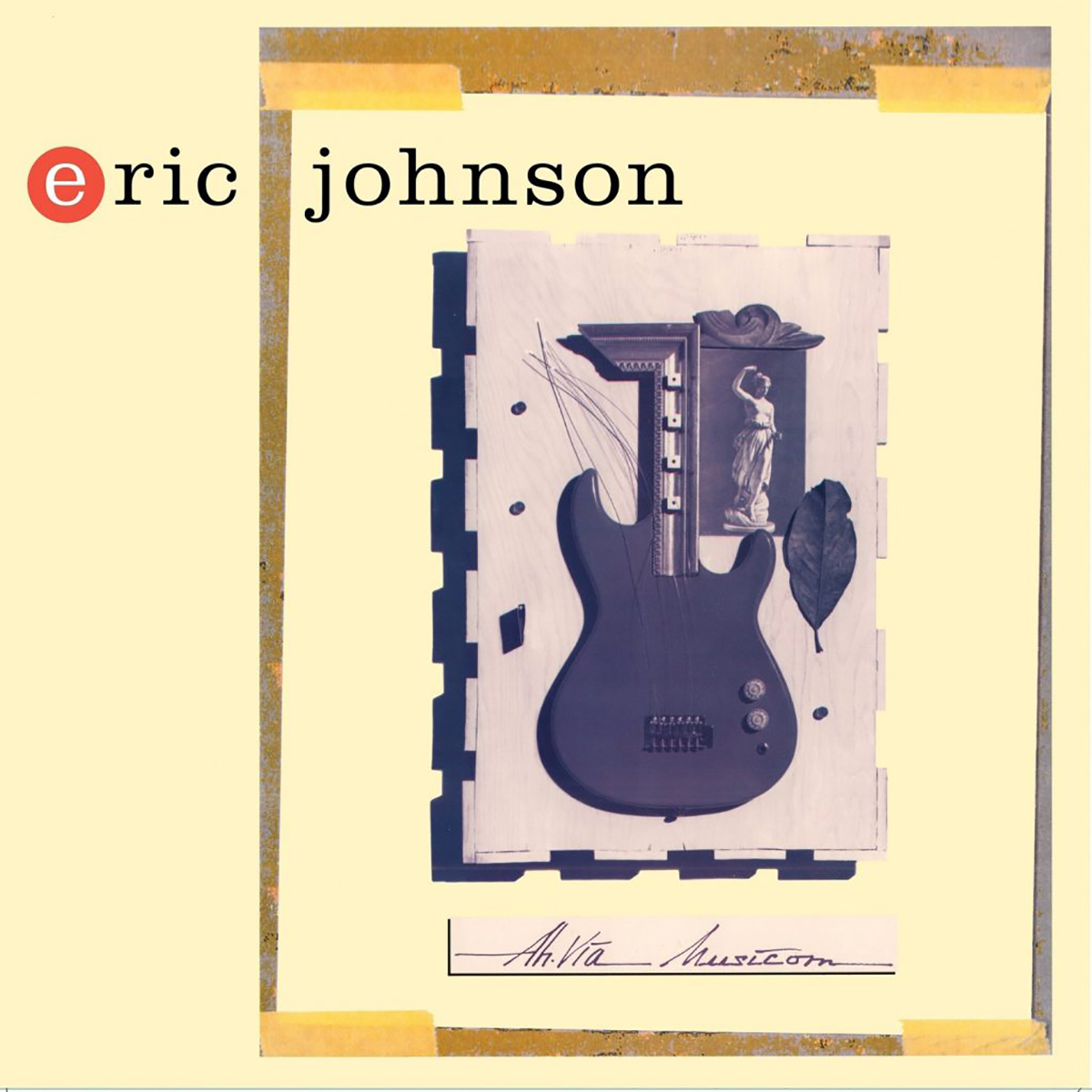 ERIC JOHNSON - AH VIA MUSICOM LP
