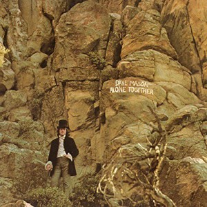 Dave Mason - Alone Together (180 Gram Audiophile Marble Vinyl/Limited Anniversary Edition)