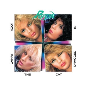 Poison - Look What The Cat Dragged In (180 Gram