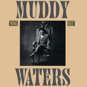 Muddy Waters - King Bee (180 Gram Translucent Gold Audiophile Vinyl/Limited Anniversary Edition/Gatefold Cover)