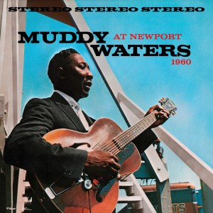 Muddy Waters - Muddy Waters At Newport (180 Gram Translucent Blue Audiophile Vinyl/Anniversary Edition/Gatefold Cover)