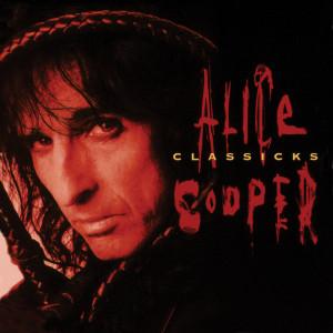 Alice Cooper Classicks - The Best Of Alice Cooper (180 Gram Translucent Red & Black Swirl Audiophile Vinyl/Tri-Fold Cover/Poster)