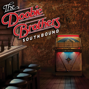 The Doobie Brothers - Southbound (180 Gram Red & Orange Vinyl / 50th Anniversary Edition / Gatefold Cover & Poster)
