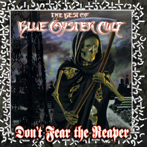 Blue Oyster Cult - The Best Of Blue Oyster Cult - Don't Fear The Reaper (180 Gram Translucent Red Audiophile Vinyl/Limited Anniversary Edition/Gatefold Cover)