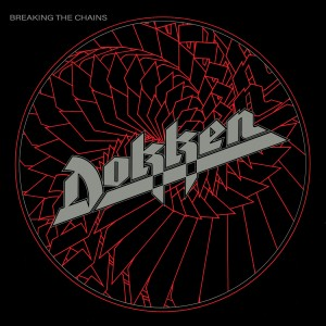 Dokken - Breaking The Chains (180 Gram Translucent Red Audiophile Vinyl/Limited Anniversary Edition)
