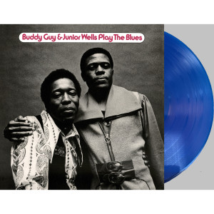Buddy Guy & Junior Wells Play The Blues featuring Eric Clapton (180 Gram Translucent Blue Audiophile Vinyl/Limited Anniversary Edition)