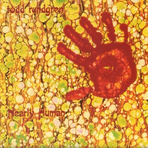 Todd Rundgren - Nearly Human (180 Gram Translucent Orange Audiophile Vinyl/Limited Edition)