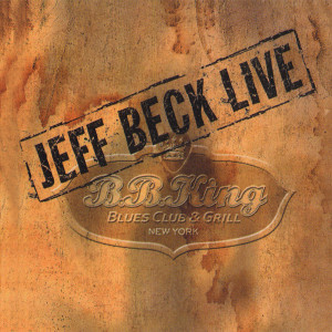 Jeff Beck Live at BB King Blues Club  CD