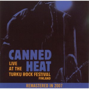 Canned Heat - Live at Turku Rock Festival CD