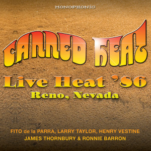 Canned Heat - Live Heat 86 Reno Nevada CD