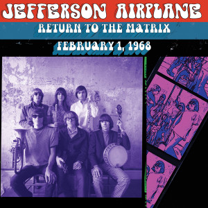 Jefferson Airplane - Return to The Matrix CD