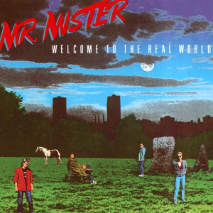 Mr. Mister - Welcome To The Real World CD