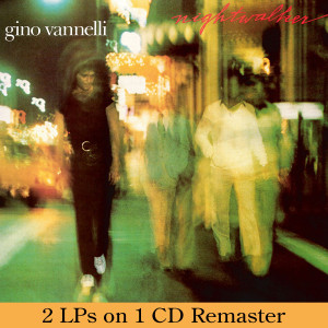 Gino Vannelli - Nightwalker/Black Cars CD