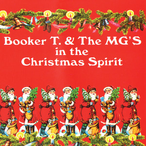 Booker T. & The MG's - In The Christmas Spirit CD