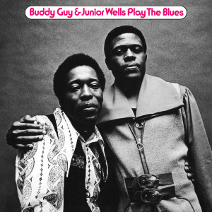 Buddy Guy & Junior Wells - Play the Blues/The Deluxe Edition CD