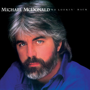 Michael McDonald - No Lookin' Back CD