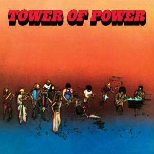 Tower of Power - Tower of Power (180 Gram Audiophile Vinyl/Ltd. Anniversary Edition)