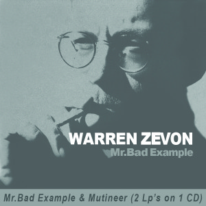 Warren Zevon - Mr Bad Example/Mutineer CD
