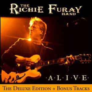 THE RICHIE FURAY BAND - ALIVE-THE DELUXE EDITION (ORIGINAL RECORDING REMASTERED/LIMITED EDITION) CD