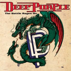 Deep Purple - Battle Rages (180 Gram Audiophile Vinyl/Ltd. Anniversary Edition/Gatefold Cover)