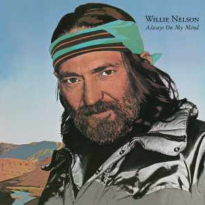 WILLIE NELSON - ALWAYS ON MY MIND (180 GRAM TRANSLUCENT RED AUDIOPHILE VINYL/LIMITED ANNIVERSARY EDITION)