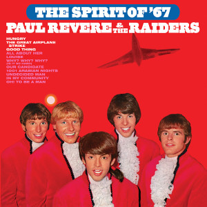 Paul Revere & The Raiders - The Spirit of '67 (180 Gram Audiophile Red Vinyl/Ltd. Edition/Gatefold Cover)