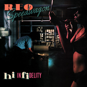 REO Speedwagon - Hi Infidelity (180 Gram Audiophile Vinyl/Ltd. Edition/Gatefold Cover)