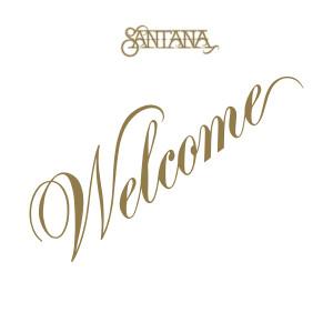 Santana - Welcome (180 Gram Audiophile Vinyl/40th Anniversary Ltd. Edition/Gatefold