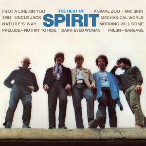 The Best Of Spirit (180 Gram Audiophile Vinyl/ 40th Anniversary Ltd. Edition/Gatefold Cover)