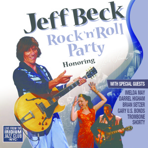Jeff Beck - Rock 'N' Roll Party Honoring Les Paul (180 Gram Audiophile Vinyl/Ltd. Edition/ Gatefold Cover)