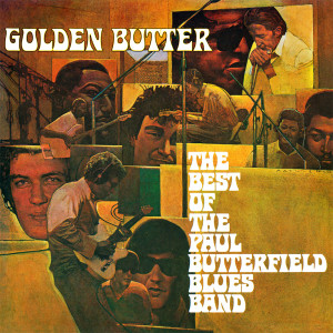 The Paul Butterfield Blues Band - Golden Butter (180 Gram Audiophile Vinyl/Ltd. 40th Anniversary Edition/Gatefold Cover)