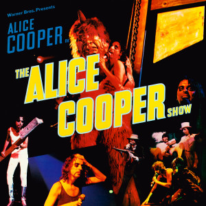 Alice Cooper - The Alice Cooper Show (180 Gram Audiophile Vinyl/Ltd. Anniversary Edition/Gatefold Cover)
