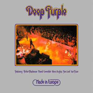 Deep Purple - Made in Europe (Original Recording Remastered/Ltd. Edition)