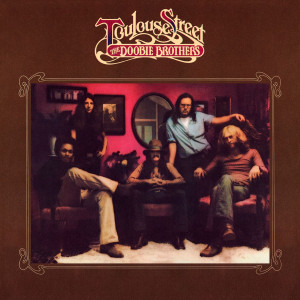 The Doobie Brothers - Toulouse Street (180 Gram Audiophile Vinyl/Ltd. Anniversary Edition/Gatefold Cover)