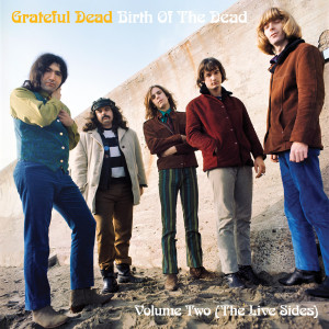 Grateful Dead - Birth of The Dead Vol. 1 (180 Gram Audiophile Vinyl/Ltd. Anniversary Edition/Gatefold Cover)
