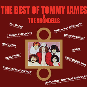 The Best Of Tommy James & The Shondells (180 Gram Audiophile Vinyl/Ltd. Edition)