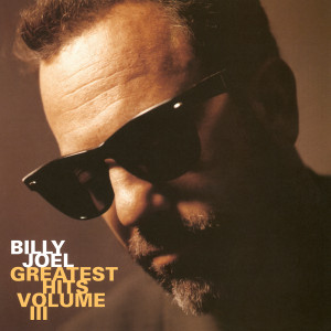 Billy Joel - Greatest Hits Volume III (180 Gram Audiophile Translucent Gold Vinyl/Limited Edition/Gatefold Cover)